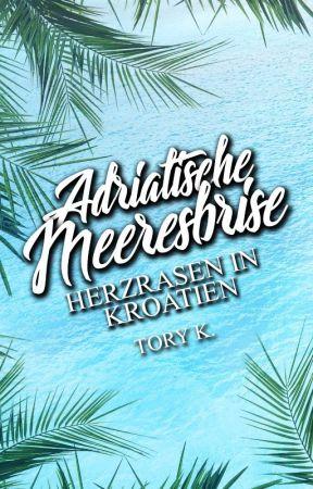 Adriatische Meeresbrise - Herzrasen in Kroatien by xtorykx