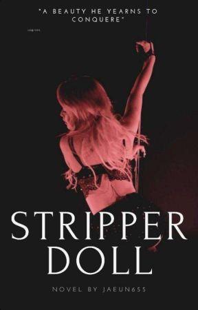 STRIPPER DOLL   P.JM  FF (#DARK Book 1) by jaeun655