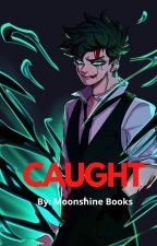 CAUGHT by moonshinebooks