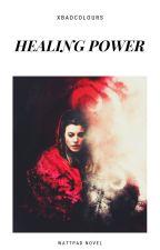 Healing Power (The Original Wife #2) by SweetUnicorn4ever