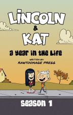 Lincoln & Kat: A Year in the Life (season 1) by RawToonage
