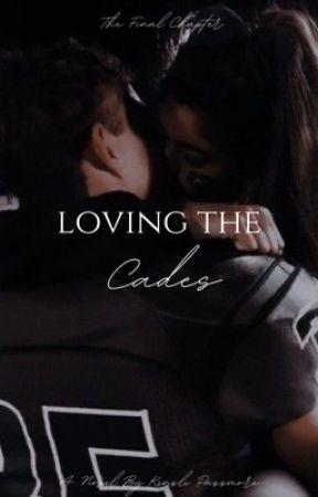 Loving the Cades by QueenKenz11