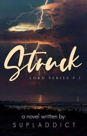Lord Series #1: Struck  by supladdict