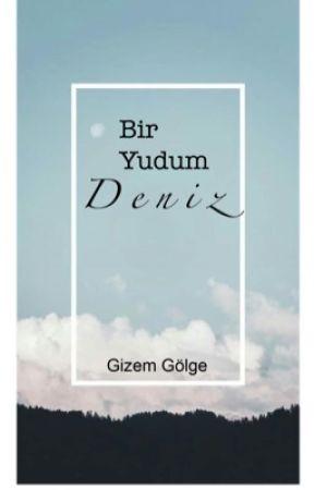 Bir Yudum Deniz by liliandgizem