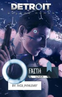 Detroit Become Human: Faith Become Lover cover