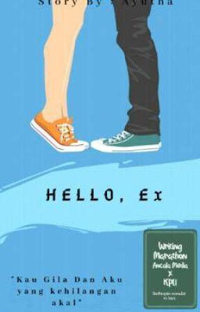 Hello, Ex by Ayutha23