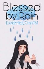 Blessed by Rain by Existential_CrisisTM