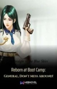 Reborn at Boot Camp: General, don't mess around!  cover