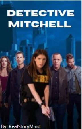 Detective Mitchell //Fanfiction// by RealStoryMind