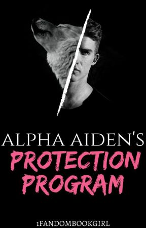 Alpha Aiden's Protection Program by 1fandombookgirl