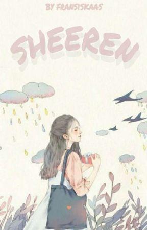 SHEEREN (On Going) by Fansiskaas