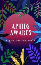 The Aphids Awards [1] by TheRoyalCrowns