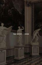 top secret   loona ✔️ by drunkssee