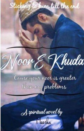 Noor e Khuda♥ by Meesha2004
