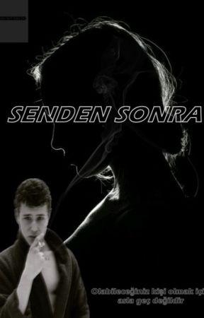 SENDEN SONRA by Karpuzlukekk