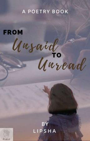 from Unsaid to Unread  by unsaidtounread
