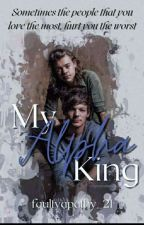 My Alpha King(Larry Stylinson) by FaultyApathy_21