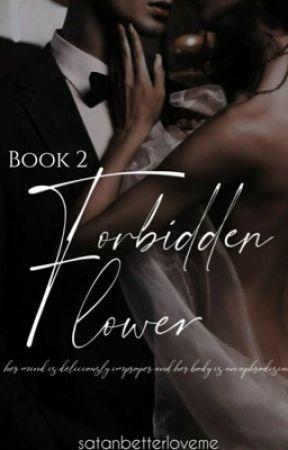 Forbidden Flower by satanbetterloveme