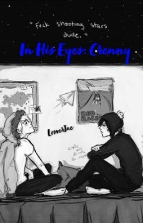 In His Eyes   Crenny by LosverJae
