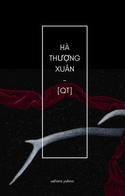Đọc truyện [QT] Hà Thượng Xuân