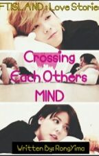 Crossing Each Others Mind [FTISLAND : Love Stories] by rongyima