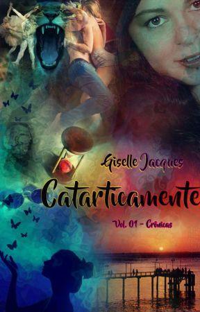 Catarticamente Vol. 1 by GiselleJacques