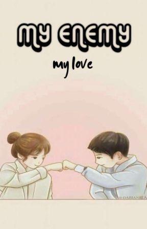 MY ENEMY MY LOVE by sistalaura