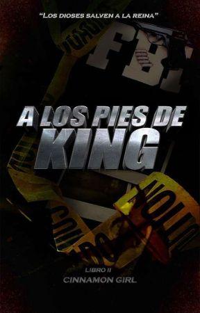 A los pies de King [#1.5] by Cinnamon_Girl_