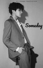 Someday (JHope fanfic) by LuxElorac