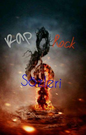 Rap/Rock sözleri  by okuryazargenc34
