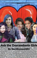 Ask the Descendants Girls by SimWoman2002
