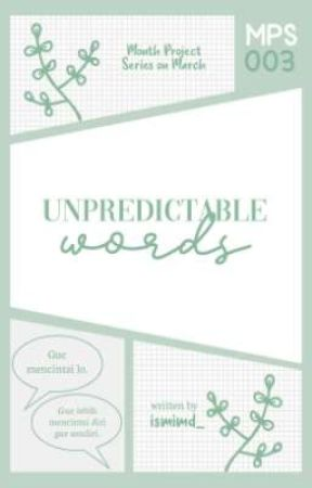 MPS 03 | Unpredictable Words [Complete] by ismimd_