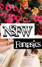 NSFW FANTASIES by gxccikookie