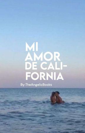 Mi Amor de California. by TheAngelicBooks