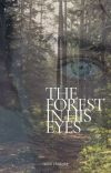 The Forest in His Eyes cover