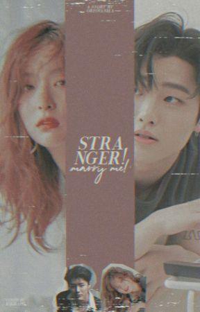 Stranger! Marry me! by oreovanila