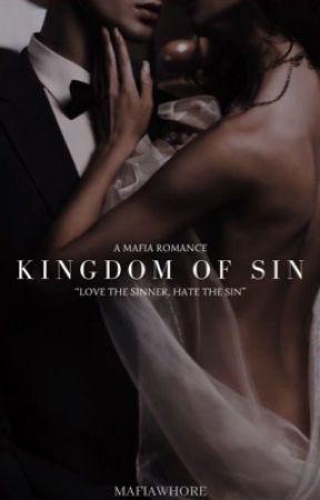 Kingdom of Sin by mafiawhore