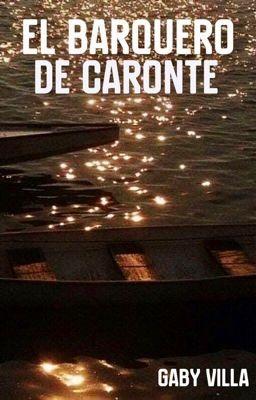 El barquero de Caronte. [M. I #2] (Próximamente)