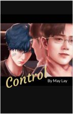 Control (Complete) by Pannteelay