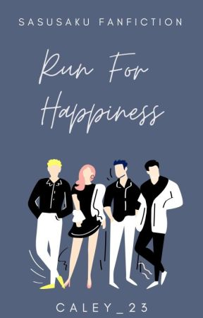 Run For Happiness by caley_23