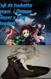 Fuji de tsukutta negai  ( Demon Slayer x Fem Reader) BOOK 1 FINISHED cover
