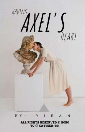 Having  Axel's Heart by katriea-88