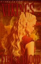 Vikings: Fire & Blood. by sexuallyincriminated