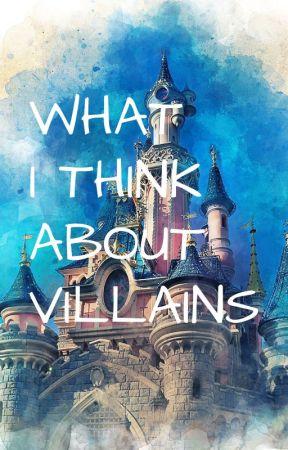 What I think about Villains by HEYooooooyo