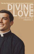 Divine Love by churoscx