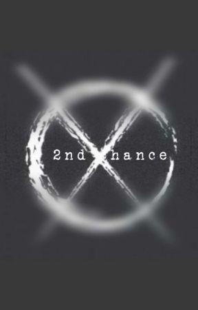 A 2nd Chance.  by creeproxy