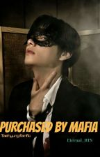 Purchased By Mafia by Eternal_BTS