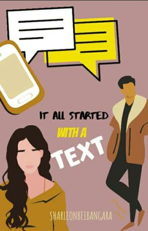 It all started with a 'Text'  by Sharleonbeibangara
