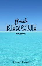Bondi Rescue One Shots by janie_thomps