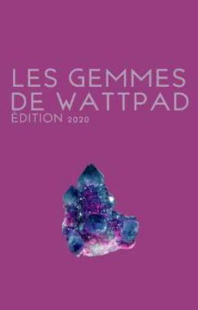 Les Gemmes de Wattpad | Édition 2020 [FERMÉ] by concours_gemmes